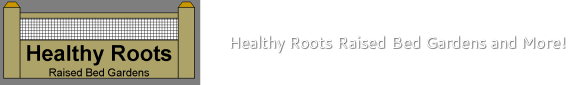 847-363-3237 Healthy Roots Raised Bed Gardens